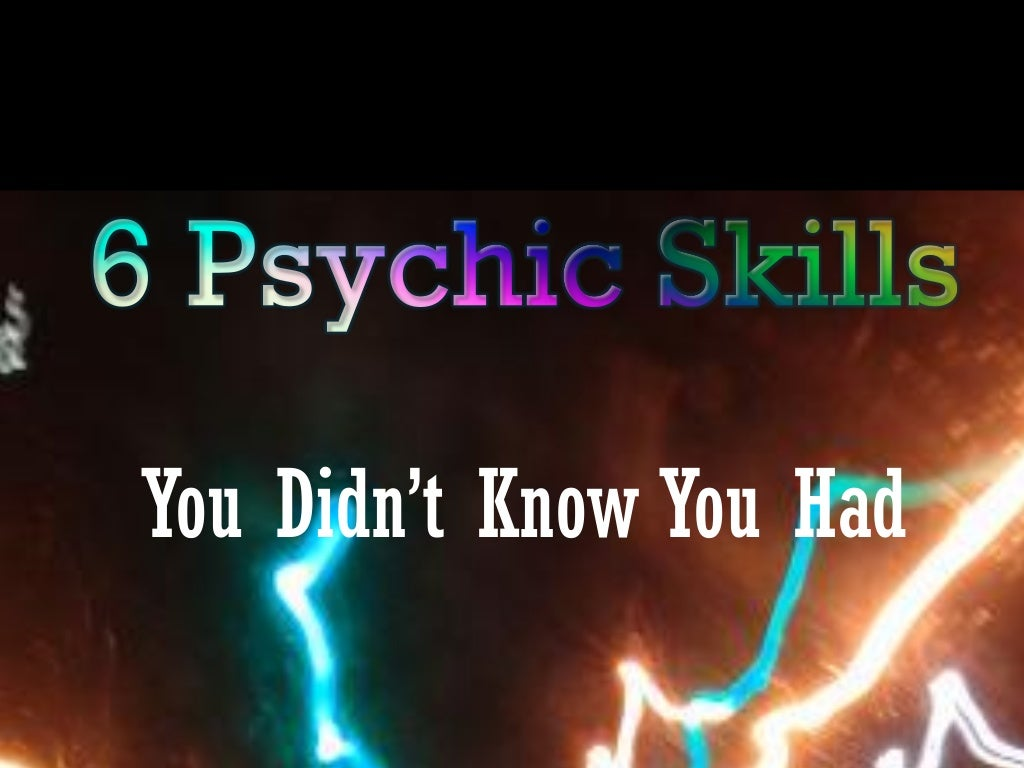 6 Psychic Skills You Didn't Know You Had