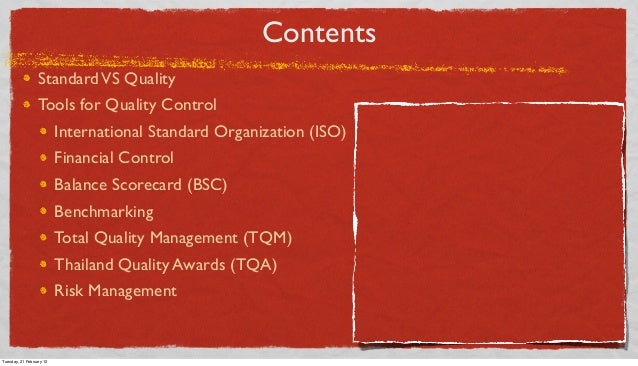 Contents Standard VS Quality Tools for Quality Control International Standard Organization (ISO) Financial Control Balance...
