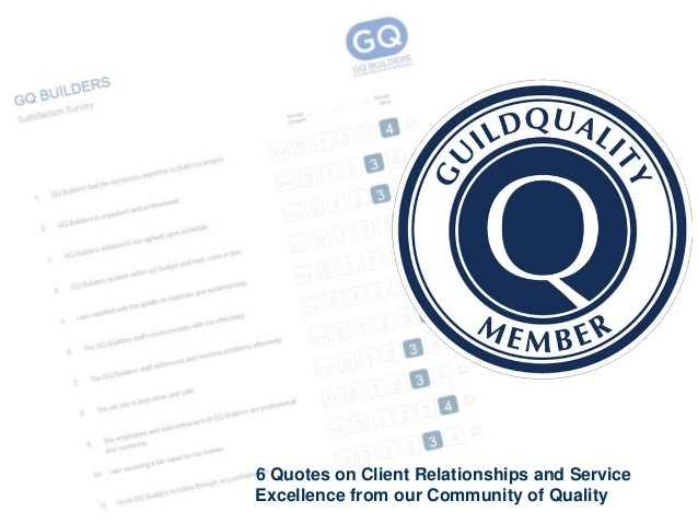 6 Quotes on Client Relationships and Service Excellence from our Community of Quality