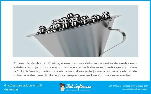 O Funil de Vendas, ou Pipeline, é uma das metodologias de gestão de vendas mais satisfatórias, cuja proposta é acompanhar ...