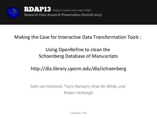 https://www.asis.org/rdap/Making the Case for Interactive Data Transformation Tools :              Using OpenRefine to cle...