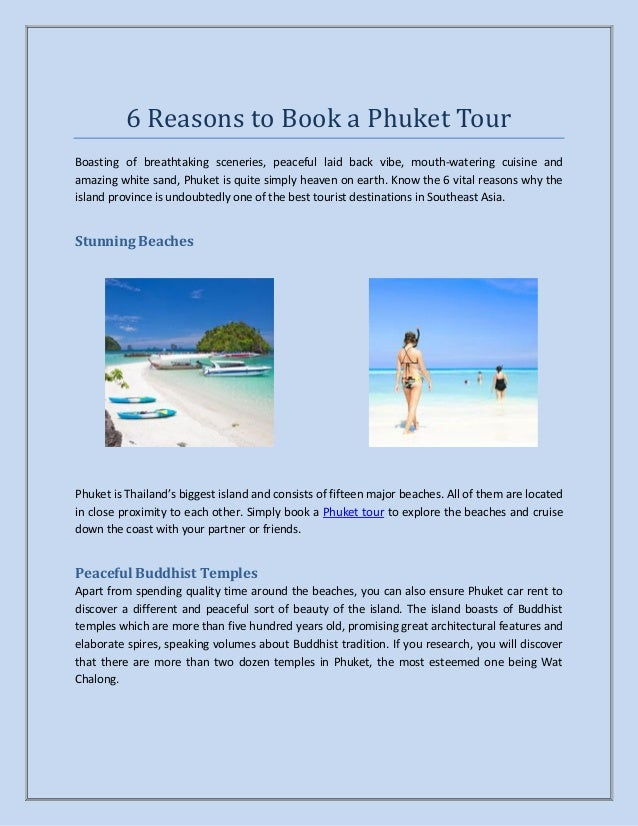 6 Reasons to Book a Phuket Tour Boasting of breathtaking sceneries, peaceful laid back vibe, mouth-watering cuisine and am...