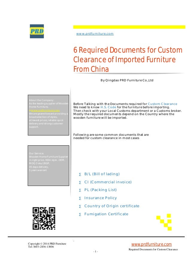 Custom Clearance  2  About the Company  As the leading supplier of  Wooden Home Furniture. 6 required documents for custom clearance of imported furniture from