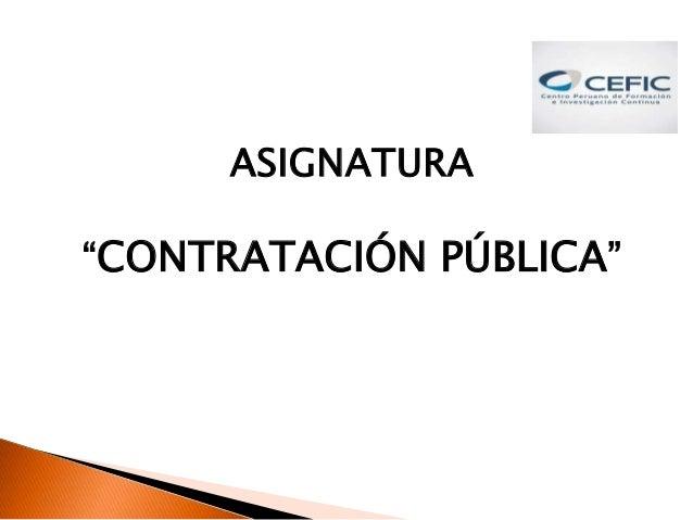 "ASIGNATURA ""CONTRATACIÓN PÚBLICA"""