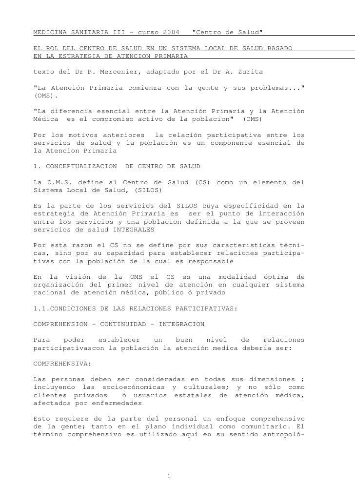 """MEDICINA SANITARIA III - curso 2004    """"Centro de Salud""""  EL ROL DEL CENTRO DE SALUD EN UN SISTEMA LOCAL DE SALUD BASADO E..."""