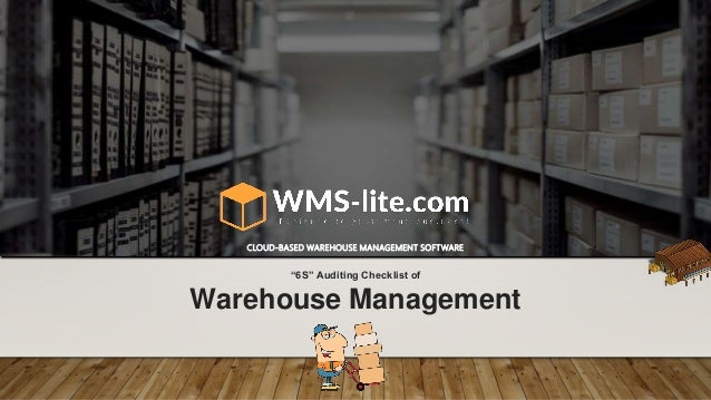 """""""6S"""" Auditing Checklist of CLOUD-BASED WAREHOUSE MANAGEMENT SOFTWARE Warehouse Management"""