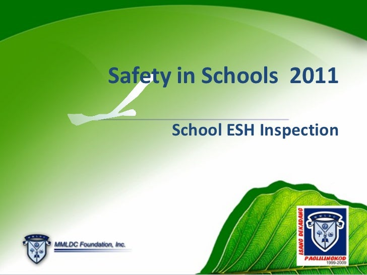 School ESH Inspection Safety in Schools  2011