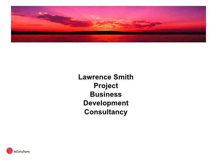 Lawrence Smith Project Business Development Consultancy