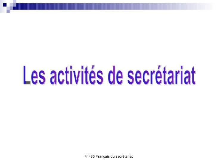 Les activités de secrétariat