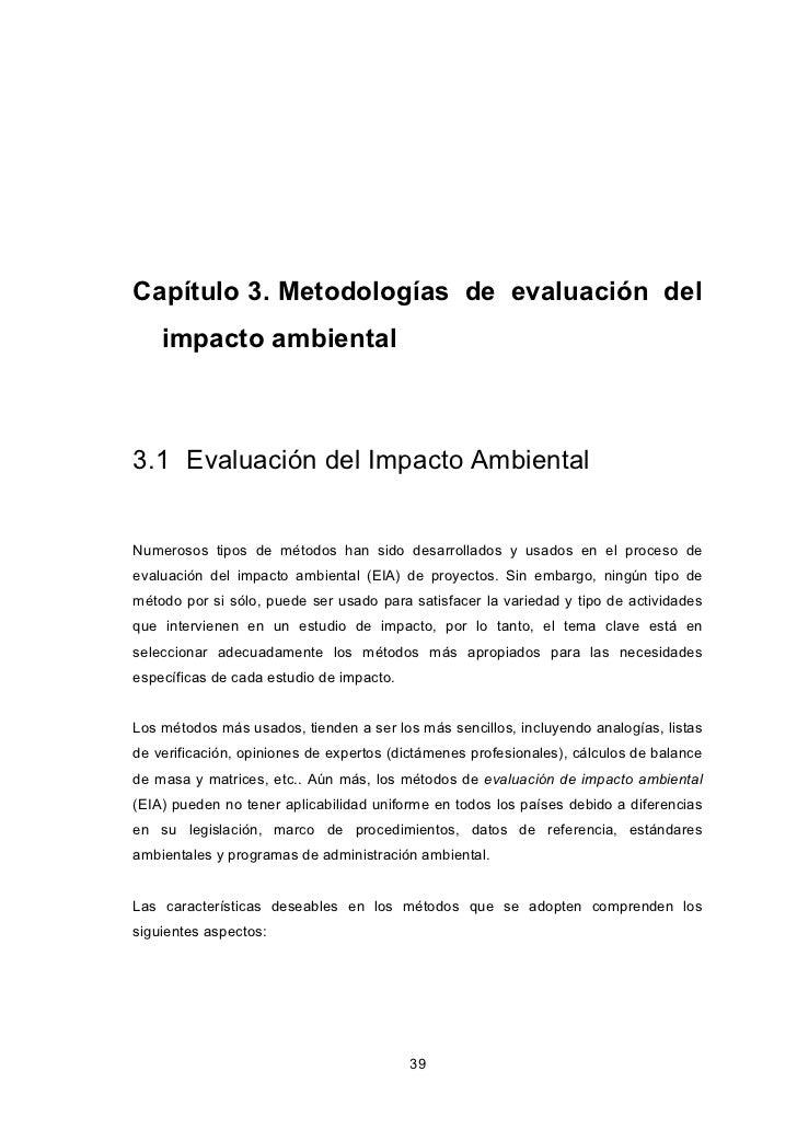 Capítulo 3. Metodologías de evaluación del    impacto ambiental3.1 Evaluación del Impacto AmbientalNumerosos tipos de méto...