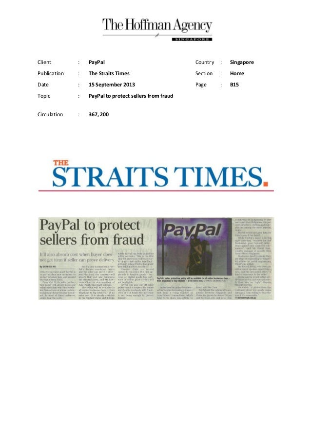 Client : PayPal Country : Singapore Publication : The Straits Times Section : Home Date : 15 September 2013 Page : B15 Top...