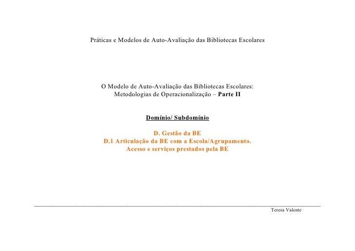 Práticas e Modelos de Auto-Avaliação das Bibliotecas Escolares                        O Modelo de Auto-Avaliação das Bibli...