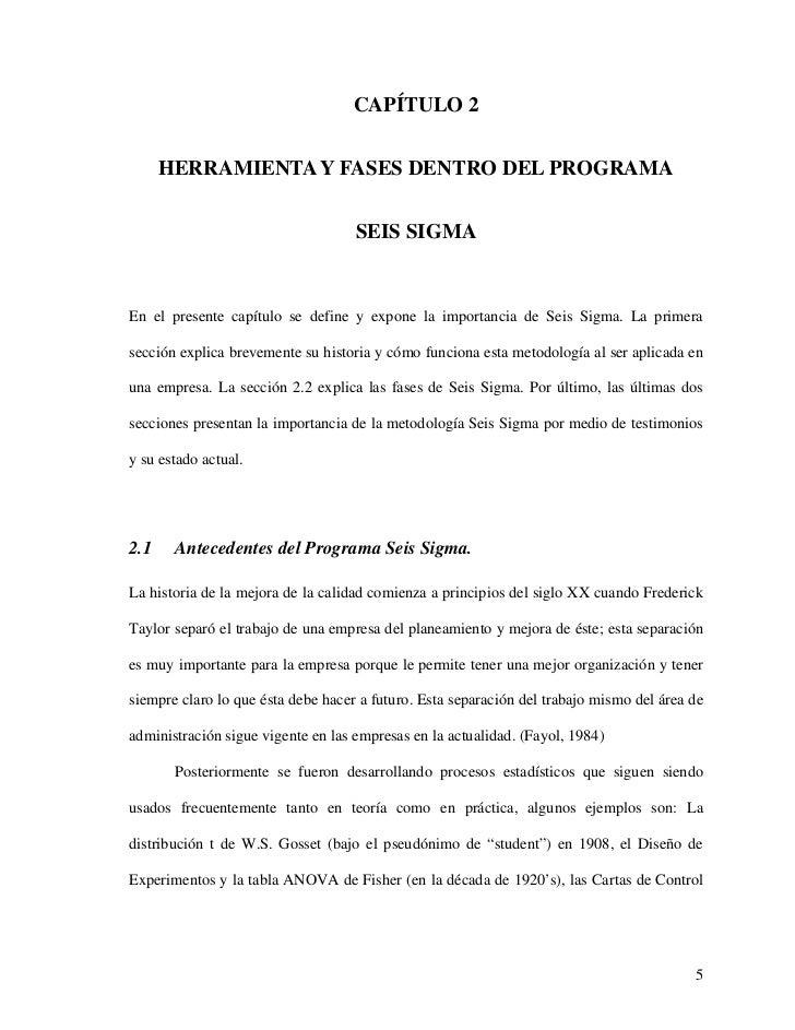 CAPÍTULO 2      HERRAMIENTA Y FASES DENTRO DEL PROGRAMA                                    SEIS SIGMAEn el presente capítu...