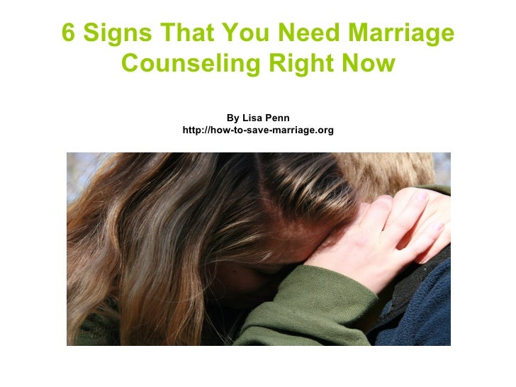 6 Signs That You Need Marriage     Counseling Right Now                   By Lisa Penn         http://how-to-save-marriage...