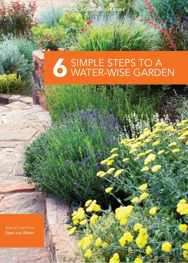special advertising feature                      6   Simple Steps To A                          Water-wise GardenSpecial i...