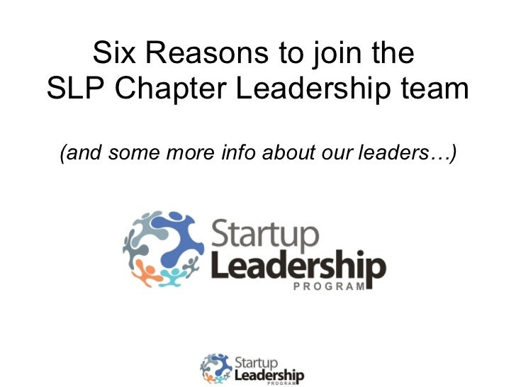 Six Reasons to join the  SLP Chapter Leadership team (and some more info about our leaders…)