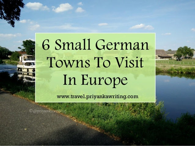6 Small German Towns To Visit In Europe