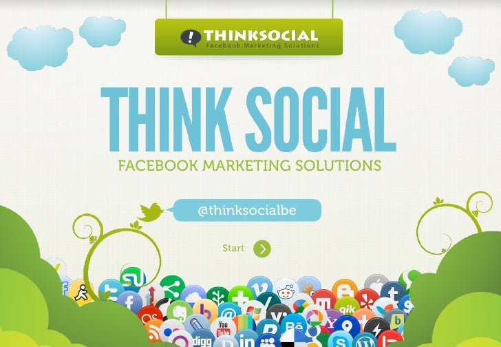 FACEBOOK MARKETING SOLUTIONS                    @thinksocialbe                            StartWww.Mywebsite.Com   |   +12...