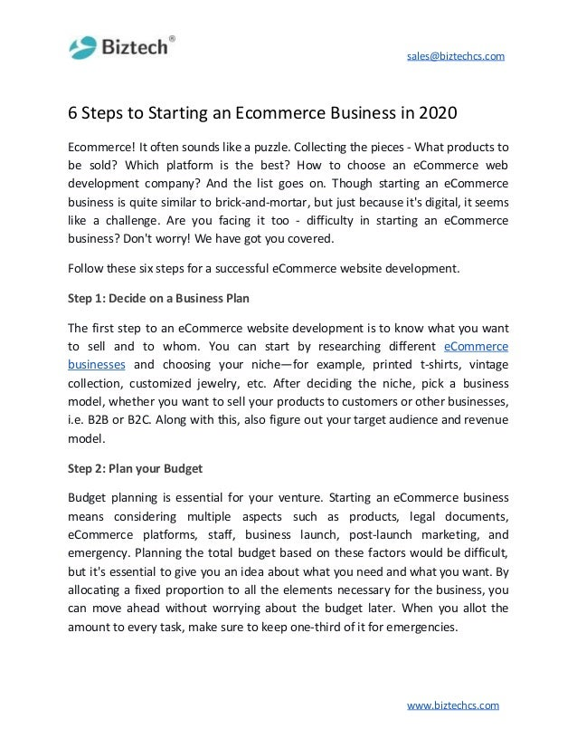 sales@biztechcs.com 6 Steps to Starting an Ecommerce Business in 2020 Ecommerce! It often sounds like a puzzle. Collecting...