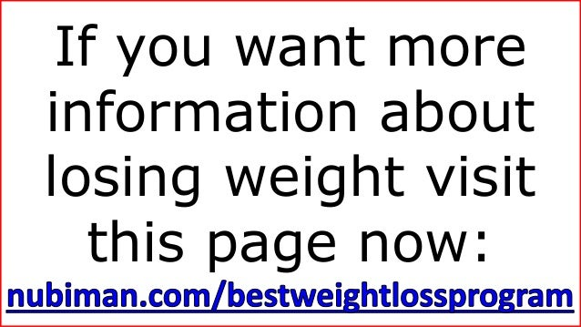If you want more information about losing weight visit this page now: