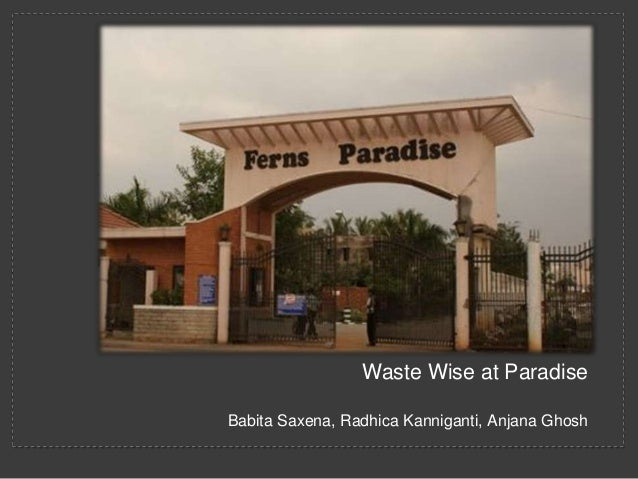 CLASSIC PHOTO ALBUM                 Waste Wise at ParadiseBabita Saxena, Radhica Kanniganti, Anjana Ghosh