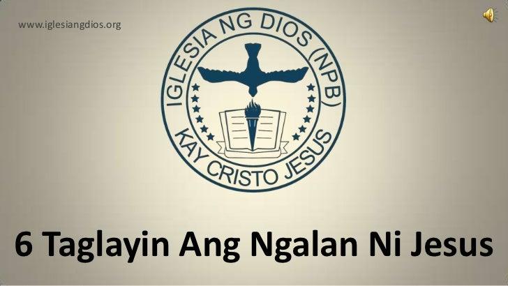 www.iglesiangdios.org6 Taglayin Ang Ngalan Ni Jesus