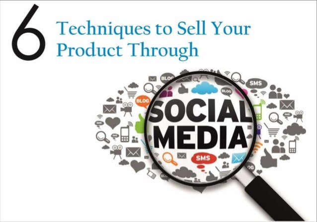 1 Before joining any social network for selling products you should be aware of your client base. Connect with your prospe...