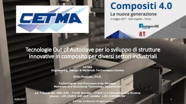 Tecnologie Out of Autoclave per lo sviluppo di strutture innovative in composito per diversi settori industriali 09/05/201...