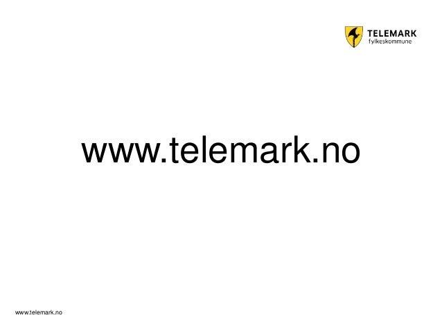 www.telemark.no www.telemark.no