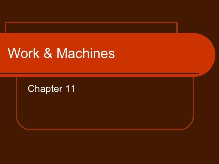 Work & Machines Chapter 11