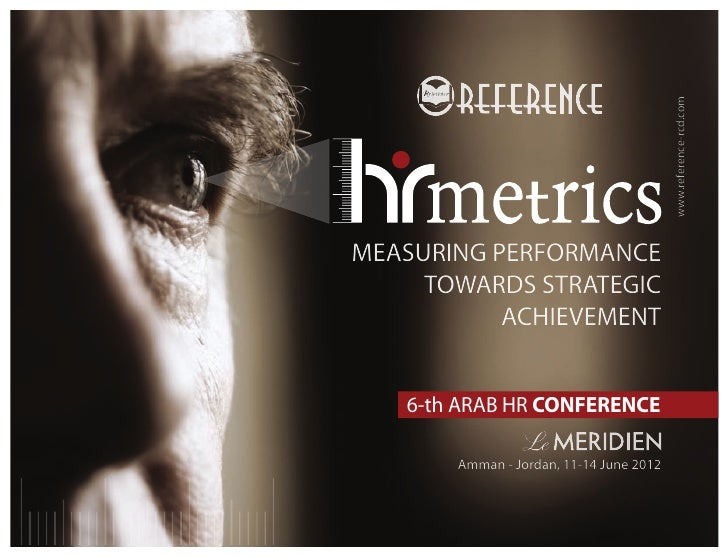 www.reference-rcd.comMEASURING PERFORMANCE     TOWARDS STRATEGIC           ACHIEVEMENT   6-th ARAB HR CONFERENCE       Amm...