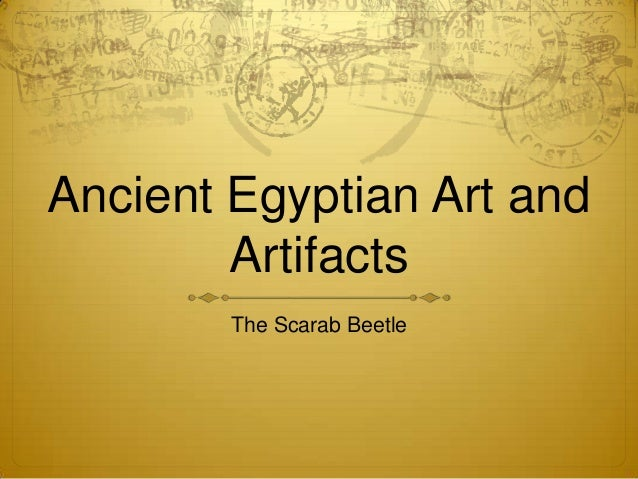 Ancient Egyptian Art and Artifacts The Scarab Beetle