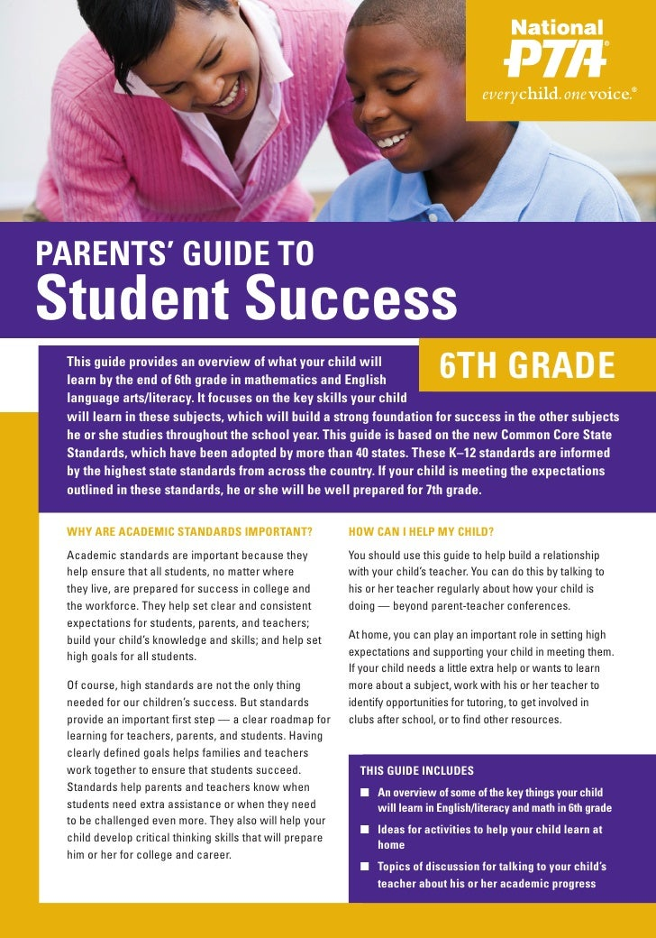 PARENTS' GUIDE TOStudent Success This guide provides an overview of what your child will learn by the end of 6th grade in ...