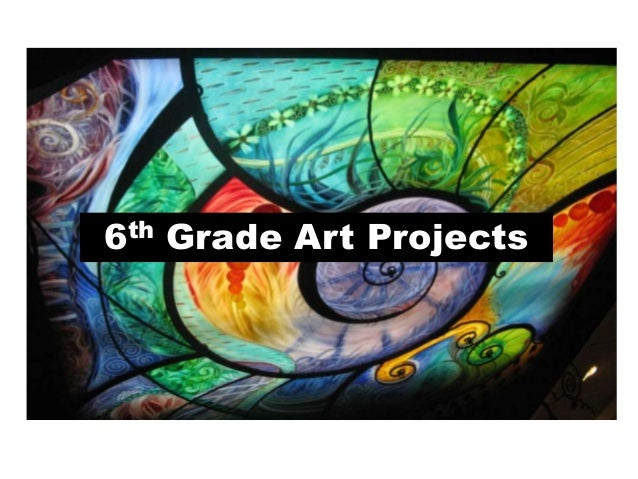 6th grade projects and curriculum