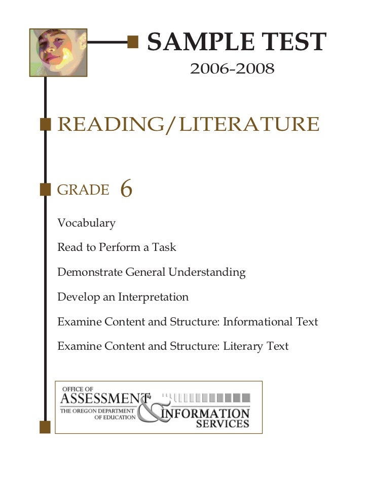 SAMPLE TEST                            2006-2008READING/LITERATUREGRADE        6VocabularyRead to Perform a TaskDemonstrat...