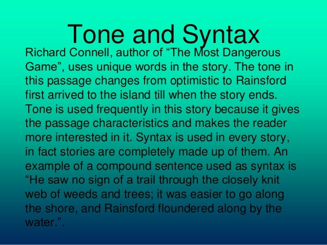 an analysis of the story the most dangerous game The most dangerous game, also published as the hounds of zaroff, is a short story by richard connell, first published in collier's on january 19, 1924.