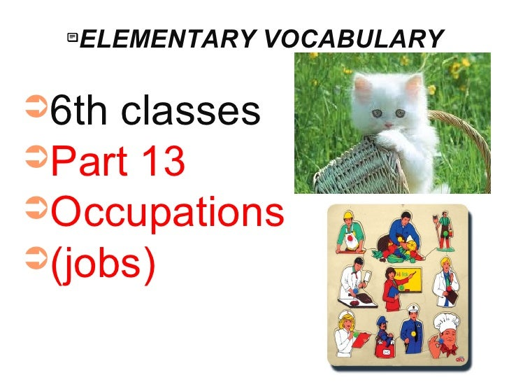       ELEMENTARY VOCABULARY➲6th classes➲Part 13➲Occupations➲(jobs)