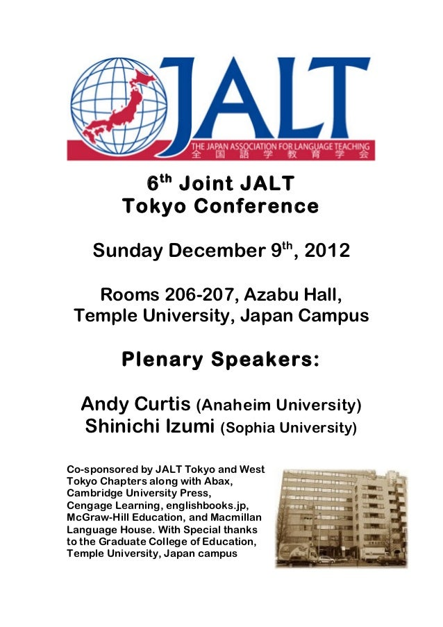 6 th Joint JALT            Tokyo Conference         Sunday December 9th, 2012         Rooms 206-207, Aza...