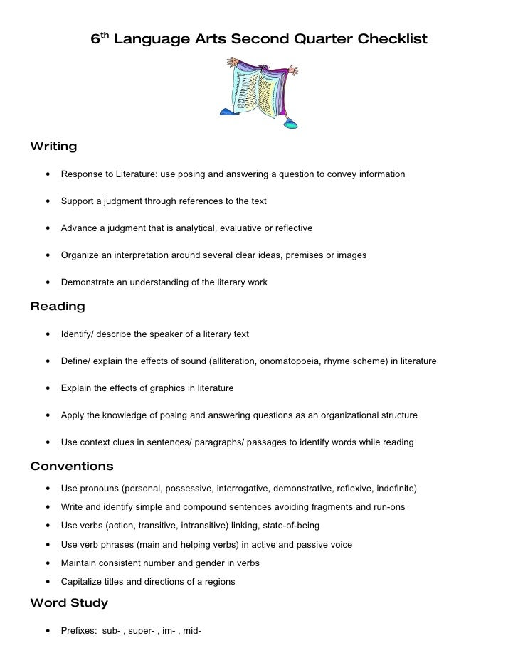 6th Language Arts Second Quarter Checklist     Writing    •   Response to Literature: use posing and answering a question ...