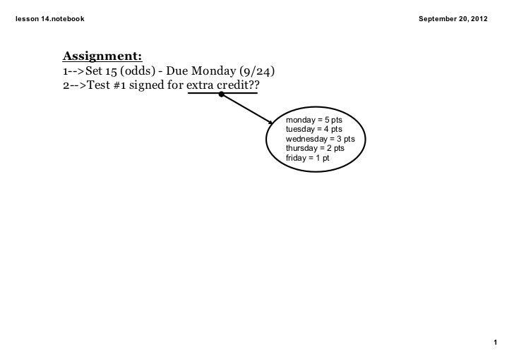 lesson14.notebook                                                      September20,2012            Assignment:         ...