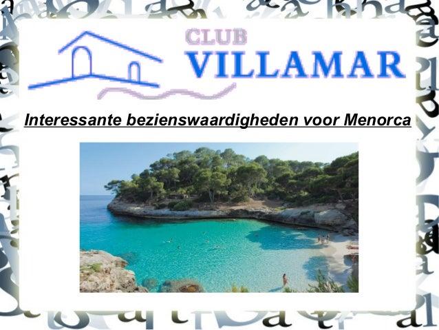 Interessante bezienswaardigheden voor Menorca
