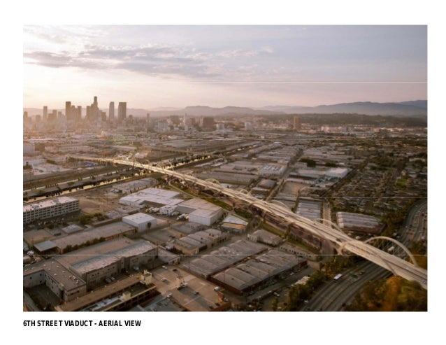 6TH STREET VIADUCT - AERIAL VIEW