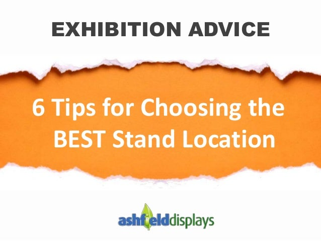 6 Tips for Choosing the BEST Stand Location EXHIBITION ADVICE