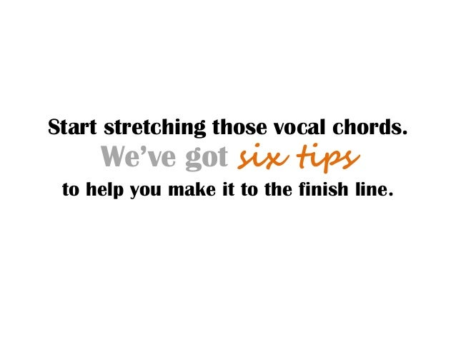 Start stretching those vocal chords.