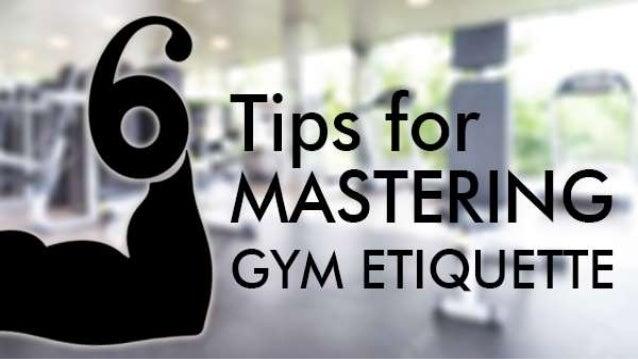 6 Tips for Mastering Gym Etiquette