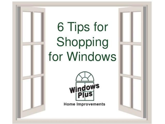 6 Tips for Shopping for Windows