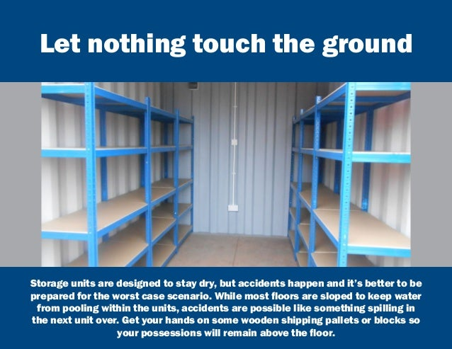 Swell 6 Tips To Get The Most Out Of Your Self Storage Unit Largest Home Design Picture Inspirations Pitcheantrous