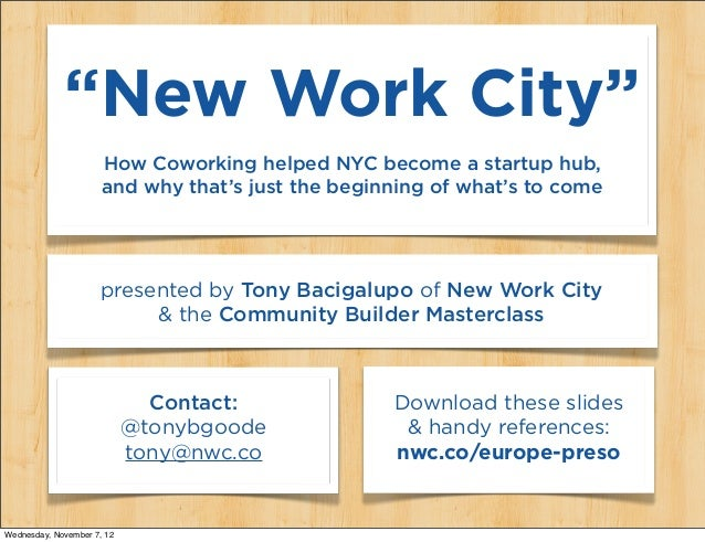 """New Work City""                      How Coworking helped NYC become a startup hub,                      and why that's ju..."