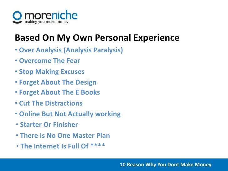Top 10 Reasons Why You Don't Make Money Online Slide 2