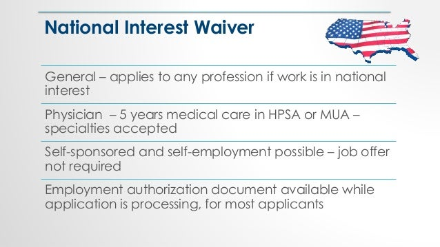 General – applies to any profession if work is in national interest Physician – 5 years medical care in HPSA or MUA – spec...